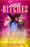 Savage Bitches book summary, reviews and download
