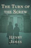 The Turn of the Screw book summary, reviews and download