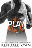 The Play Mate book summary, reviews and download