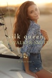 Silk Queen book summary, reviews and downlod