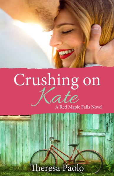 Crushing on Kate by Theresa Paolo Book Summary, Reviews and E-Book Download