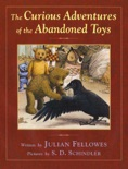 The Curious Adventures of the Abandoned Toys book summary, reviews and downlod
