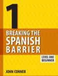 Breaking the Spanish Barrier Level 1
