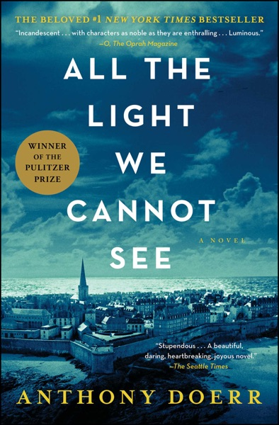 All the Light We Cannot See by Anthony Doerr Book Summary, Reviews and E-Book Download