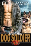 Montana Dog Soldier book summary, reviews and download