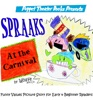 Spraaks At the Carnival: Puppet Theater Books Funny Values Picture Story for Early & Beginner Readers book image