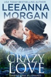 Crazy Love: A Sweet Small Town Romance book summary, reviews and downlod