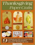Thanksgiving Paper Crafts book summary, reviews and download