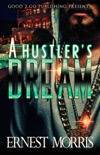 A Hustler's Dream book summary, reviews and download
