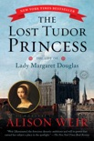 The Lost Tudor Princess book summary, reviews and downlod