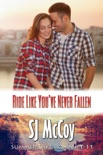 Ride Like You've Never Fallen book summary, reviews and downlod