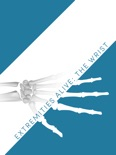 Extremities Alive: The Wrist book summary, reviews and download
