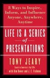 Life Is a Series of Presentations book summary, reviews and downlod