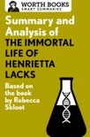 Summary and Analysis of The Immortal Life of Henrietta Lacks book summary, reviews and downlod
