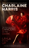 Dancers in the Dark & Layla Steps Up book summary, reviews and downlod