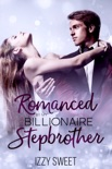 Romanced By My Billionaire Stepbrother book summary, reviews and download
