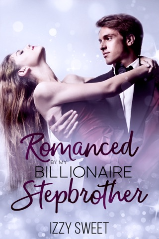 Romanced By My Billionaire Stepbrother by Dirty Nothings Publishing book summary, reviews and downlod