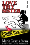 Love Thy Sister book summary, reviews and download
