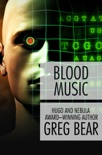 Blood Music book summary, reviews and download