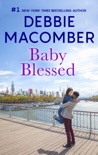 Baby Blessed book summary, reviews and downlod