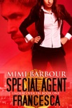 Special Agent Francesca book summary, reviews and download