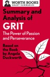 Summary and Analysis of Grit: The Power of Passion and Perseverance book summary, reviews and downlod