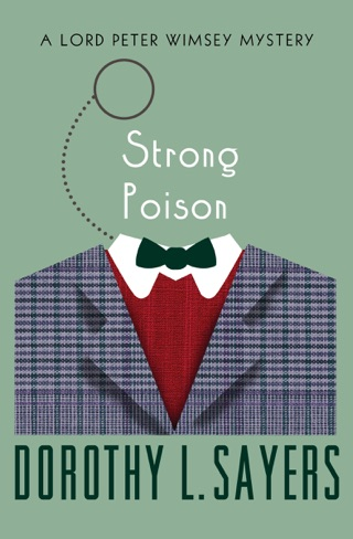 Strong Poison by OpenRoad Integrated Media, LLC book summary, reviews and downlod