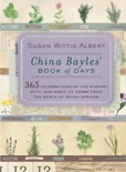 China Bayles' Book of Days book summary, reviews and downlod