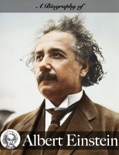 A Biography of Albert Einstein book summary, reviews and downlod