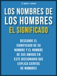 Los Nombres De Los Hombres - El Significado book summary, reviews and downlod