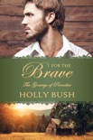 For The Brave book summary, reviews and downlod