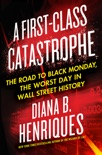 A First-Class Catastrophe book summary, reviews and download