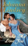 Make Me Love You book summary, reviews and downlod