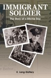 Immigrant Soldier: The Story of a Ritchie Boy (2nd Anniversary Edition) book summary, reviews and download