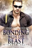 Bonding with the Beast... Book 1 in the Kindred Tales Series book summary, reviews and downlod