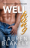 Well Hung book summary, reviews and downlod