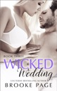 Wicked Wedding - Book Three