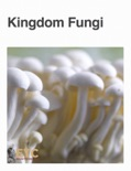 Kingdom Fungi book summary, reviews and downlod