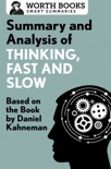 Summary and Analysis of Thinking, Fast and Slow book summary, reviews and downlod