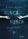 Nunca, nunca 1 book summary, reviews and downlod