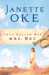 They Called Her Mrs. Doc. (Women of the West Book #5) book summary, reviews and downlod