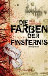 Die Farben der Finsternis book summary, reviews and downlod