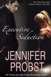 Executive Seduction book summary, reviews and downlod