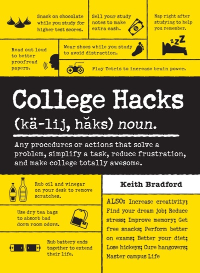 College Hacks by Keith Bradford Book Summary, Reviews and E-Book Download