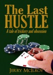 The Last Hustle book summary, reviews and download