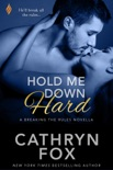 Hold Me Down Hard book summary, reviews and downlod