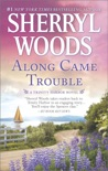 Along Came Trouble book summary, reviews and downlod