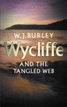 Wycliffe & The Tangled Web book summary, reviews and downlod