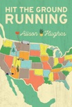 Hit the Ground Running book summary, reviews and download