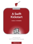 A Swift Kickstart (Second Edition) book summary, reviews and download
